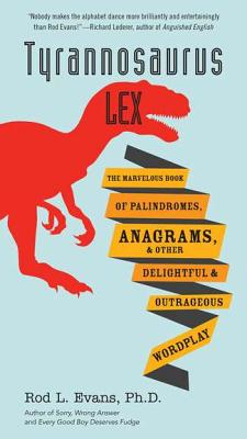 Tyrannosaurus Lex By Evans, Rod L.